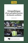 Livre numérique Géopolitique d'une périphérisation du bassin caribéen