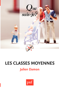 Les classes moyennes, « Que sais-je ? » n° 3982