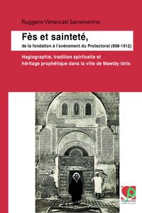 Livre numérique Fès et sainteté, de la fondation à l'avènement du Protectorat (808-1912)