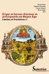 Livre numérique Ériger et borner diocèses et principautés au Moyen Âge