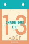 Livre numérique Chronique du 13 août