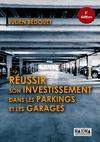 Livre numérique Réussir son investissement dans les parkings et les garages