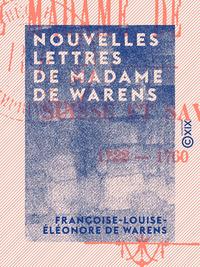 Nouvelles lettres de Madame de Warens, SUISSE ET SAVOIE, 1722-1760