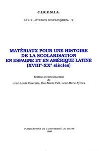 Livre numérique Matériaux pour une histoire de la scolarisation en Espagne et en Amérique Latine (XVIIIe - XXe siècles)