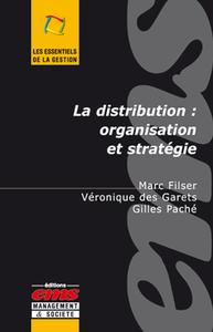 La distribution : organisation et stratégie