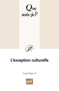 L'exception culturelle, « Que sais-je ? » n° 3647