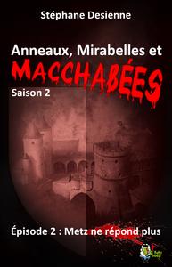 Anneaux, mirabelles et macchabées, Saison 2 : Épisode 2