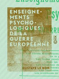 Enseignements psychologiques de la guerre europ?enne