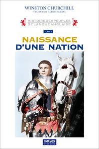 Histoire des peuples de langue anglaise, La naissance d'une nation