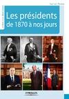 Livre numérique Les présidents de 1870 à nos jours