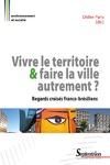 Livre numérique Vivre le territoire et faire la ville autrement ?