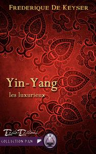 Yin-Yang, Saga les Luxurieux