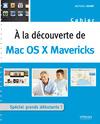 Livre numérique A la découverte de Mac OS X Mavericks