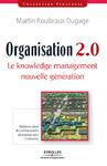 Livre numérique Organisation 2.0 - Le knowledge management nouvelle génération