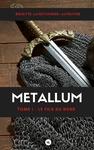 Livre numérique Métallum, tome 1