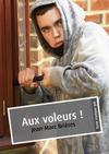 Livre numérique Aux voleurs ! (érotique gay)
