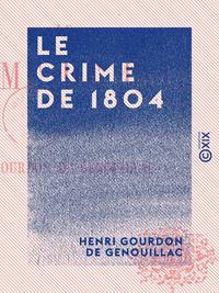 Le Crime de 1804