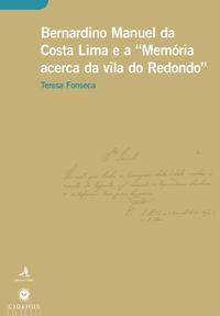 Livre numérique Bernardino Manuel da Costa Lima e a Memória acerca da vila do Redondo