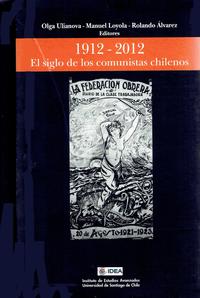 Livre numérique El siglo de los comunistas chilenos 1912 - 2012