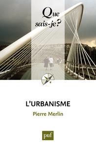 L'urbanisme, « Que sais-je ? » n° 187