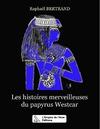 Livre numérique Les histoires merveilleuses du papyrus Westcar