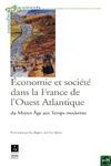 Livre numérique Économie et société dans la France de l'Ouest Atlantique