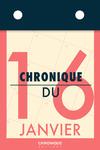 Livre numérique Chronique du 16  janvier