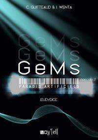 GeMs - Paradis Artificiels - 2x02, Eurydice