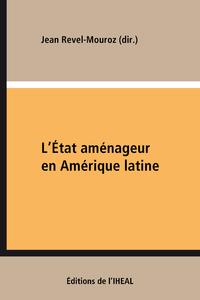Livre numérique L'État aménageur en Amérique latine