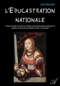 L'Éducastration nationale