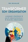 Livre numérique Transformer son organisation