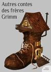 Livre numérique Autres contes des frères Grimm
