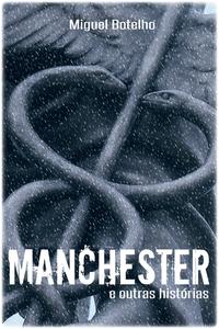 Manchester e Outras Hist?rias