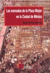 Livre numérique Los mercados de la Plaza Mayor en la ciudad de México