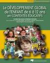 Livre numérique Le développement global de l'enfant de 6 à 12 ans en contextes éducatifs