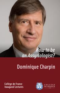 Livre numérique How to be an Assyriologist?