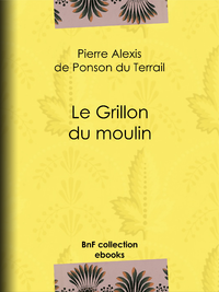 Le Grillon du moulin