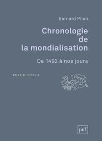 Chronologie de la mondialisation, De 1492 à nos jours