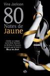 Livre numérique 80 Notes de jaune