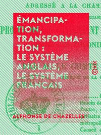 ?mancipation, transformation : le syst?me anglais, ...