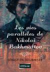 Livre numérique Les vies parallèles de Nikolaï Bakhmaltov