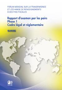 Forum mondial sur la transparence et l'?change de renseignements ? des fins fiscales Rapport d'exame