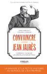 Livre numérique Convaincre comme Jean Jaurès