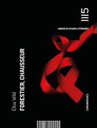 Forestier, Chausseur