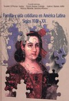 Livre numérique Familia y vida cotidiana en América Latina, siglos XVIII-XX