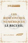 Livre numérique Les Rencontres Numériques de Bragelonne - Le Recueil