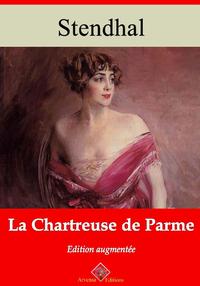 La Chartreuse de Parme – suivi d'annexes