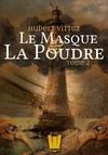 Livre numérique Le Masque et la Poudre, T.2