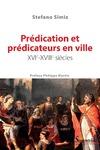 Livre numérique Prédication et prédicateurs en ville, xvie-xviiiesiècles