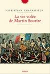 Livre numérique La vie volée de Martin Sourire